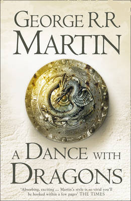 A Dance with Dragons - A Song of Ice and Fire 5 (Hardback)