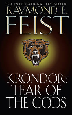 Krondor: Tear of the Gods: Riftwar Legacy Bk. 3 - The Riftwar Legacy 3 (Paperback)