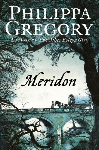 Meridon - The Wideacre Trilogy 3 (Paperback)