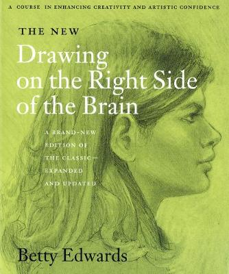 The New Drawing on the Right Side of the Brain (Paperback)