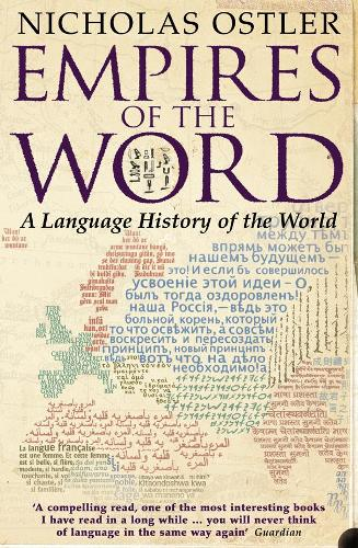 Empires of the Word: A Language History of the World (Paperback)