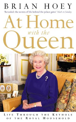 At Home with the Queen: Life Through the Keyhole of the Royal Household (Paperback)