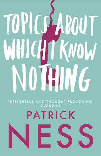 Topics About Which I Know Nothing (Paperback)