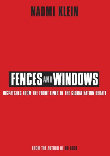 Fences and Windows: Dispatches from the Frontlines of the Globalization Debate (Paperback)