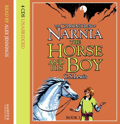 The Horse and His Boy: Complete & Unabridged - The Chronicles of Narnia 3 (CD-Audio)