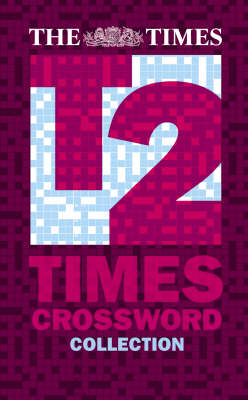 "The ""Times"" T2 Crossword Collection - ""Times"" Books S. Bk. 1 (Paperback)"
