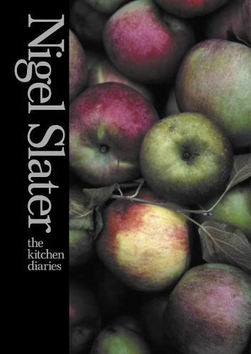 The Kitchen Diaries: A Year in the Kitchen (Hardback)