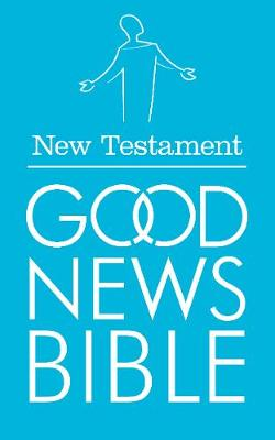 Good News Bible: New Testament: (GNB): (GNB) (Paperback)