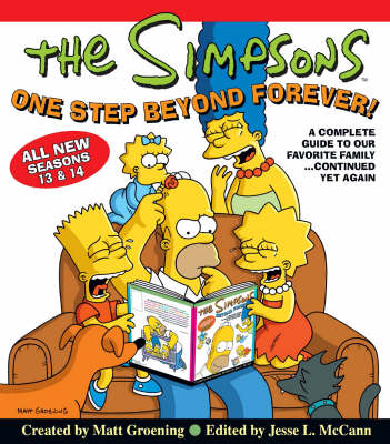 "The ""Simpsons"" One Step Beyond Forever!: A Complete Guide to Seasons 13 and 14 (Hardback)"