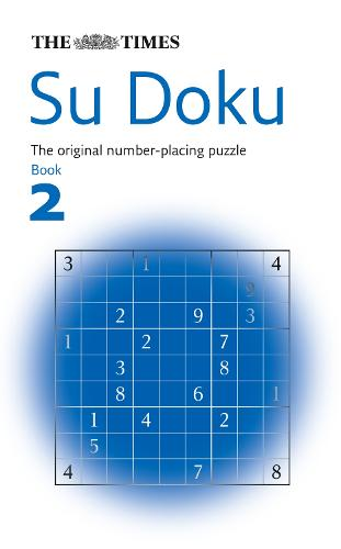 "The ""Times"" Su Doku: Bk. 2: The Utterly Addictive Number-placing Puzzle (Paperback)"
