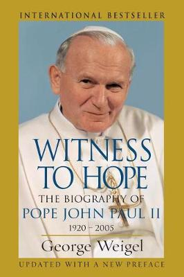 Witness to Hope: The Biography of Pope John Paul II, 1920 - 2005 (Paperback)