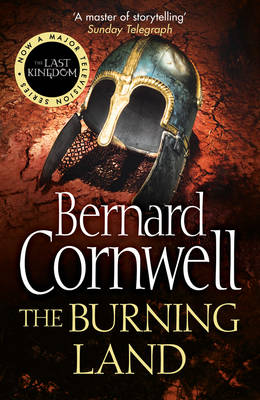 The Burning Land - The Last Kingdom Series 5 (Paperback)