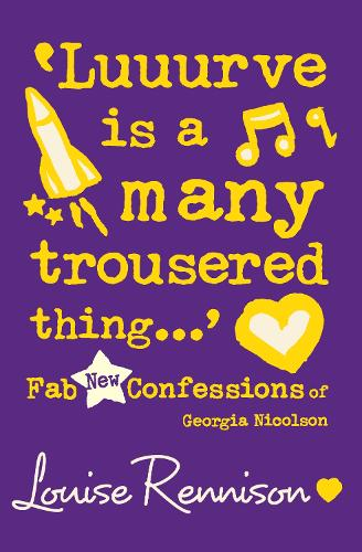 'Luuurve is a Many Trousered Thing...': Fab New Confessions of Georgia Nicolson - Confessions of Georgia Nicolson 8 (Paperback)