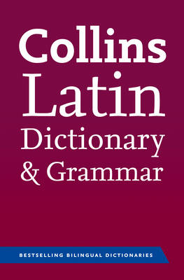 Collins Latin Dictionary and Grammar - Collins Dictionary and Grammar (Paperback)