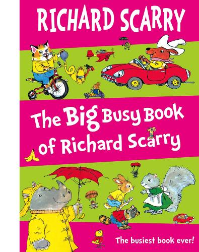 The Big Busy Book of Richard Scarry (Hardback)