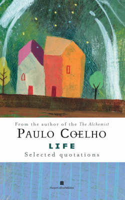 Life: Selected Quotations (Hardback)