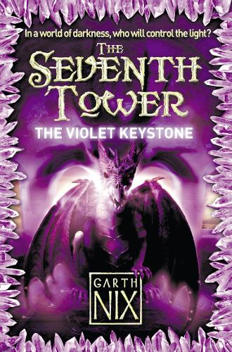 The Violet Keystone - The Seventh Tower Bk. 6 (Paperback)