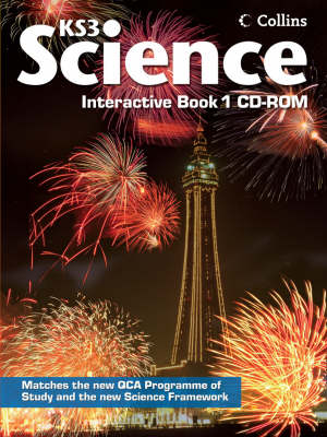 Interactive Book 1 CD-ROM: Year 7 Whiteboard Resource Bk. 1 CD-ROM: Whiteboard Resource - Collins Key Stage 3 Science (CD-ROM)