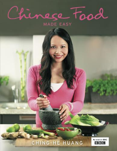 Chinese Food Made Easy: 100 Simple, Healthy Recipes from Easy-to-find Ingredients (Hardback)