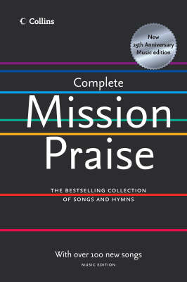 Complete Mission Praise: Music Edition (Hardback)