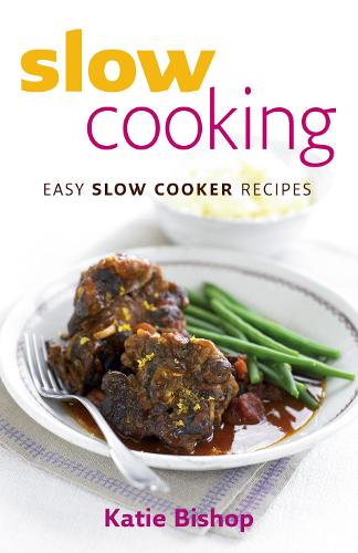 Slow Cooking: Easy Slow Cooker Recipes (Paperback)