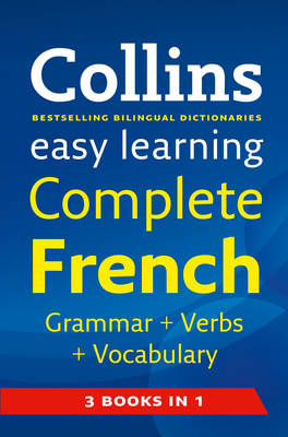 Easy Learning French Grammar, Verbs and Vocabulary (3 Books in 1) - Collins Easy Learning French (Paperback)