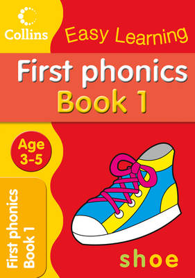 First Phonics: Age 3-5 - Collins Easy Learning Age 3-5 (Paperback)