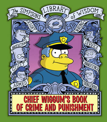 "Chief Wiggum - The ""Simpsons"" Library of Wisdom (Hardback)"