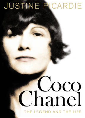 Coco Chanel: The Legend and the Life (Hardback)