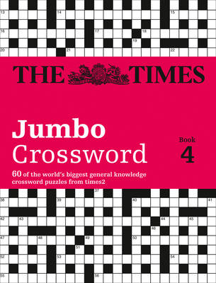 Times 2 Jumbo Crossword Book 4: 60 of the World's Biggest Puzzles from the Times 2 (Paperback)