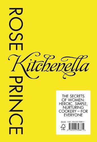 The Kitchenella: The Secrets of Women: Heroic, Simple, Nurturing Cookery - for Everyone (Hardback)