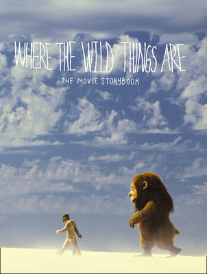 Where the Wild Things are - Movie Storybook - Where the Wild Things are (Paperback)