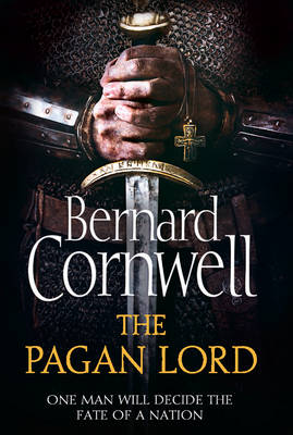 The Pagan Lord - The Warrior Chronicles 7 (Hardback)