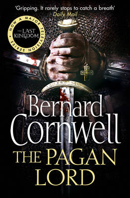 The Pagan Lord (the Last Kingdom Series, Book 7) - The Last Kingdom Series 7 (Paperback)