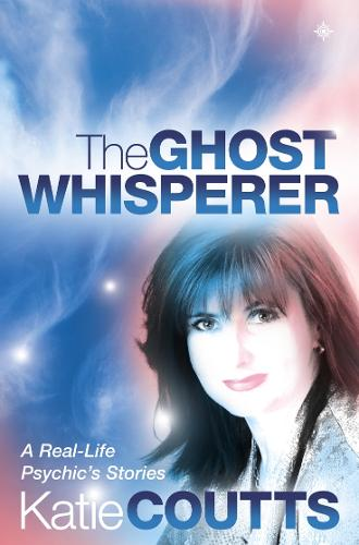 The Ghost Whisperer: A Real-Life Psychic's Stories (Paperback)