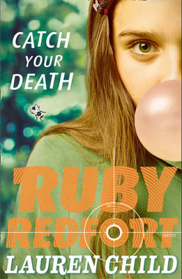 Catch Your Death - Ruby Redfort 3 (Paperback)