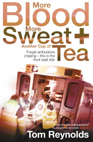 More Blood, More Sweat and Another Cup of Tea (Paperback)