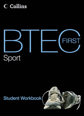 BTEC First Sport: Student Workbook - BTEC First Sport (Paperback)