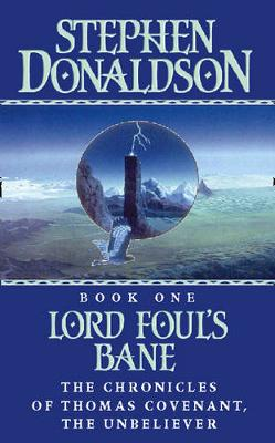 Lord Foul's Bane - Chronicles of Thomas Covenant 1 (Paperback)