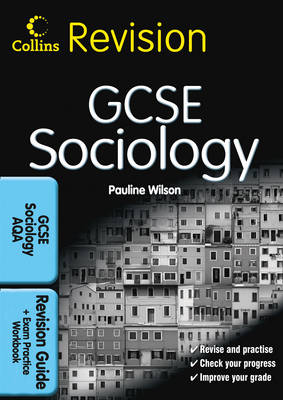 GCSE Sociology for AQA: Revision Guide and Exam Practice Workbook - Collins GCSE Revision (Paperback)