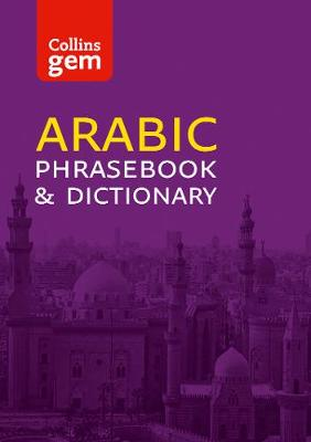 Collins Gem Arabic Phrasebook and Dictionary - Collins Gem (Paperback)