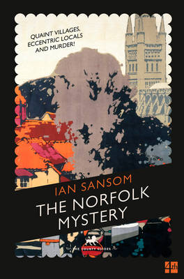 The County Guides: The Norfolk Mystery - The County Guides (Paperback)