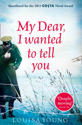 My Dear I Wanted to Tell You (Paperback)