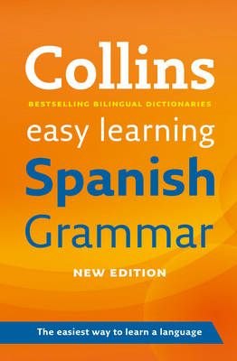 Easy Learning Spanish Grammar - Collins Easy Learning Spanish (Paperback)