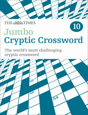 The Times Jumbo Cryptic Crossword: Book 10: The World's Most Challenging Cryptic Crossword (Paperback)
