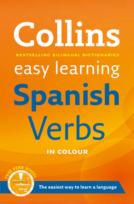 Easy Learning Spanish Verbs: With Free Verb Wheel - Collins Easy Learning Spanish (Paperback)