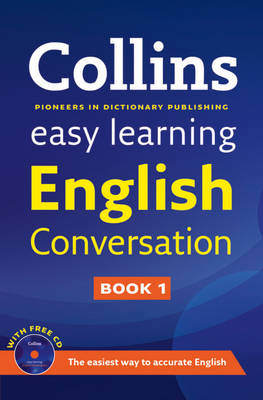 Easy Learning English Conversation: Book 1 - Collins Easy Learning English (Paperback)