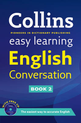 Easy Learning English Conversation - Collins Easy Learning English 2 (Paperback)