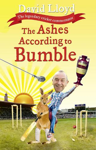 The Ashes According to Bumble (Hardback)
