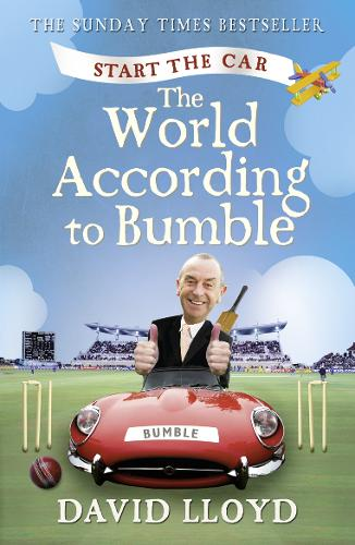 Start the Car: The World According to Bumble (Paperback)